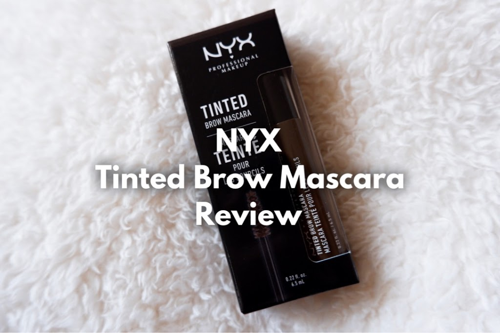 Nyx Tinted Brow Mascara Review